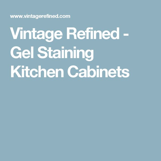 Gel Stain Kitchen Cabinets Espresso: Best 25+ Staining Kitchen Cabinets Ideas On Pinterest