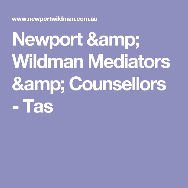Newport and Wildman Mediators and Counsellors - Tas - EAP