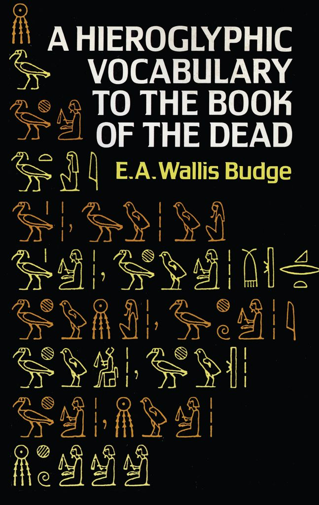 125 best myths legends dreams images on pinterest childrens hieroglyphic vocabulary to the book of the dead fandeluxe Gallery