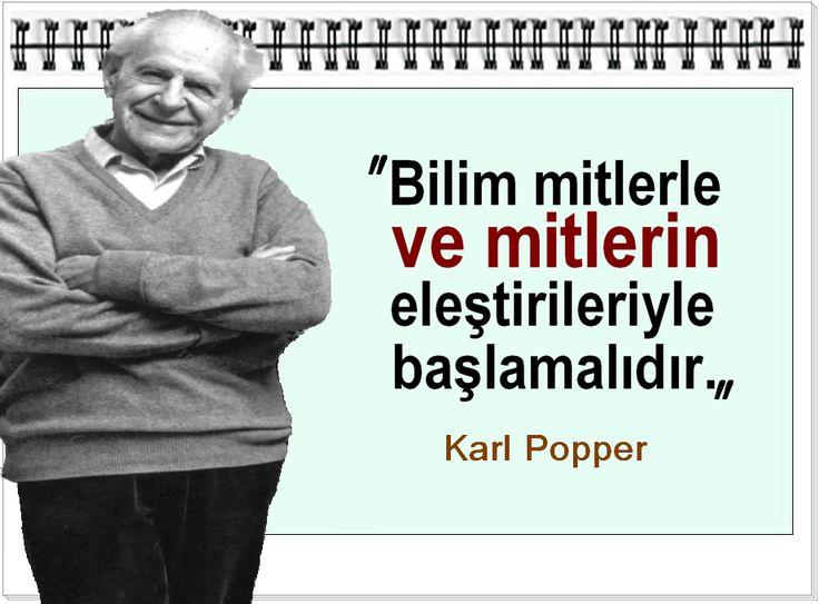 Bilim mitlerle ve mitlerin eleştirileriyle başlamalıdır.- Karl Popper