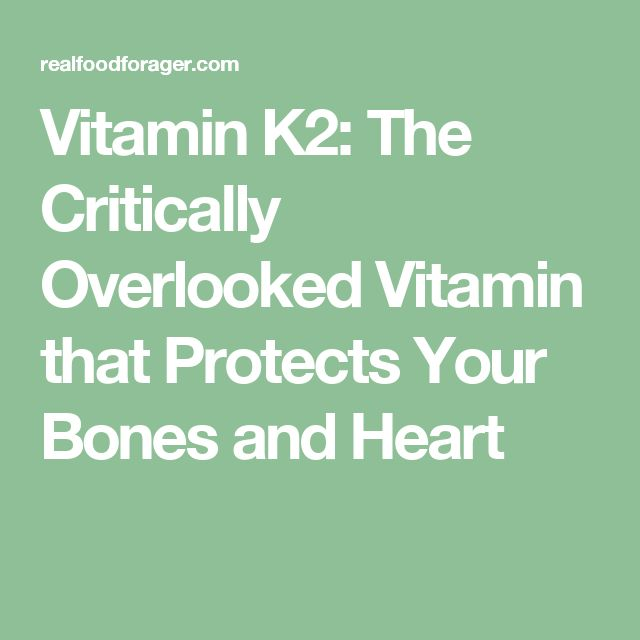 Vitamin K2: The Critically Overlooked Vitamin that Protects Your Bones and Heart