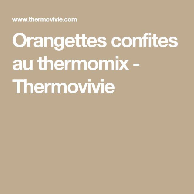 Orangettes confites au thermomix - Thermovivie
