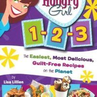 Hungry Girl 1-2-3: The Easiest, Most Delicious, Guilt-Free Recipes by Lisa Lillien, EPUB, 0312556187, cookingebooks.info