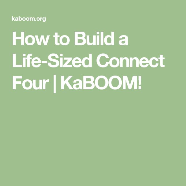 How to Build a Life-Sized Connect Four | KaBOOM!