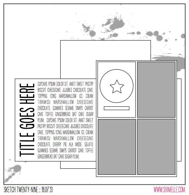 scrapbook page sketch by shimelle laine @ shimelle.com sketch twenty-nine