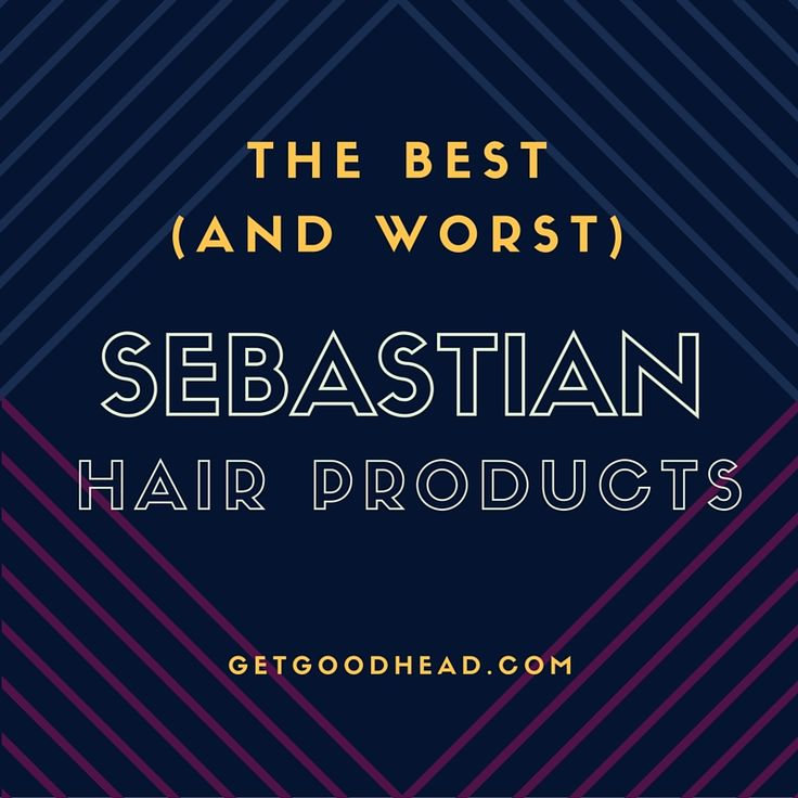 The Best (and worst) Sebastian Hair Products:  http://getgoodhead.com/sebastian-hair-products/  #hairproducts #shampoo #shampoorview #SebastianHairProducts #Sebastian