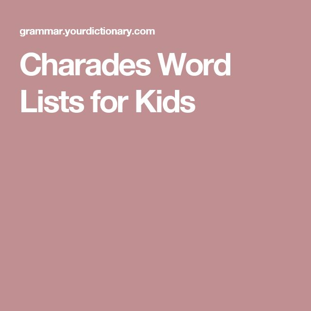 Charades Word Lists for Kids