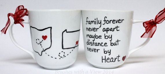 Coffee Mug personalized with FAMILY FOREVER NEVER APART MAYBE IN DISTANCE BUT NEVER BY HEART   This listing is for one high quality porcelain