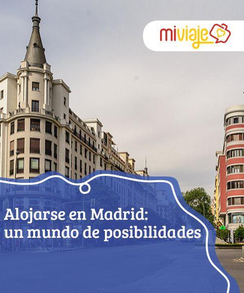 Alojarse en Madrid: un mundo de posibilidades  A la hora de #alojarse en #Madrid hay miles de alternativas, desde los barrios con más #glamour a otros donde la fiesta se prolonga hasta muy tarde. #Consejos