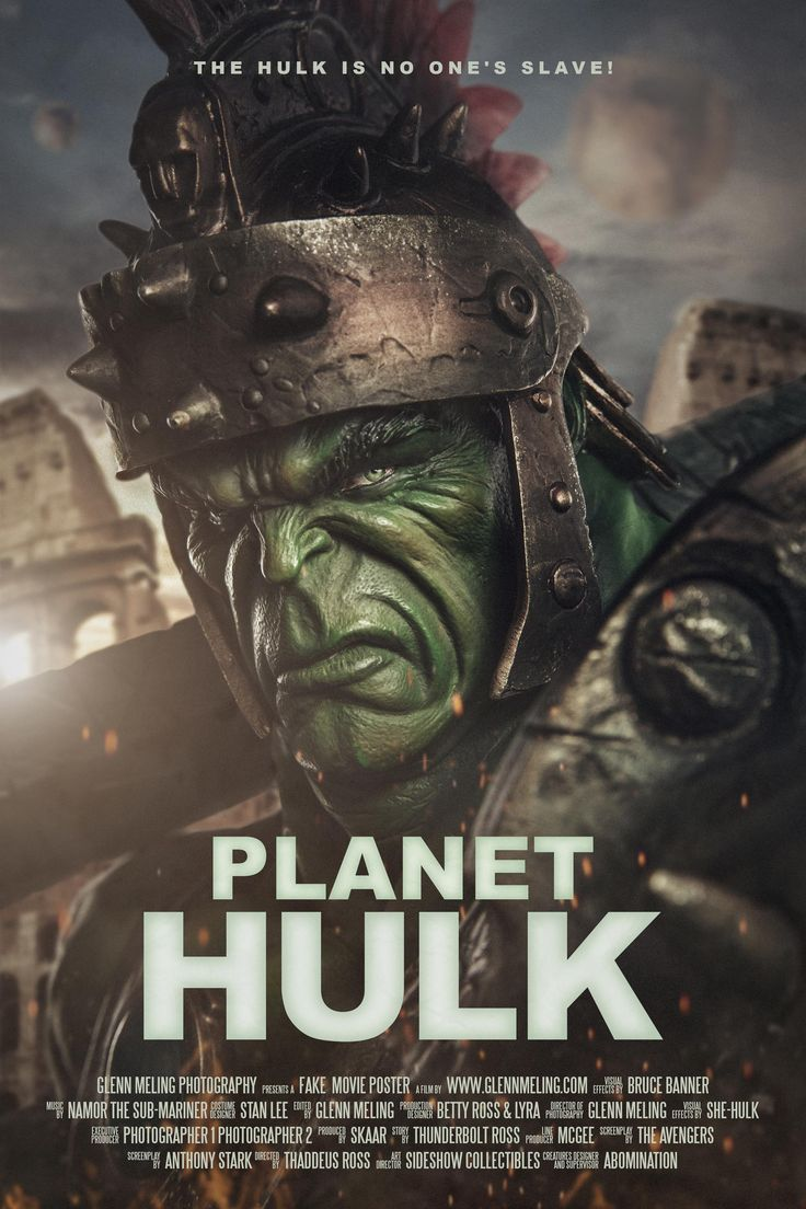 #Hulk #Fan #Art. (Planet Hulk Movie Poster. Photography) By: Glenn Meling. (THE * 3 * STÅR * ÅWARD OF: AW YEAH, IT'S MAJOR ÅWESOMENESS!!!™)[THANK Ü 4 PINNING!!!<·><]<©>ÅÅÅ+(OB4E)