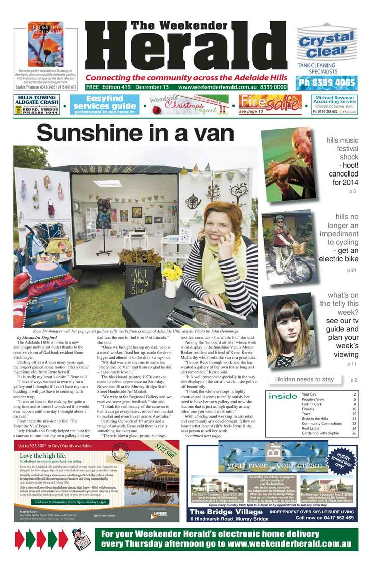 Latest edition out now with Sunshine in a van on the   cover.   http://adelaidehills.realviewtechnologies.com/