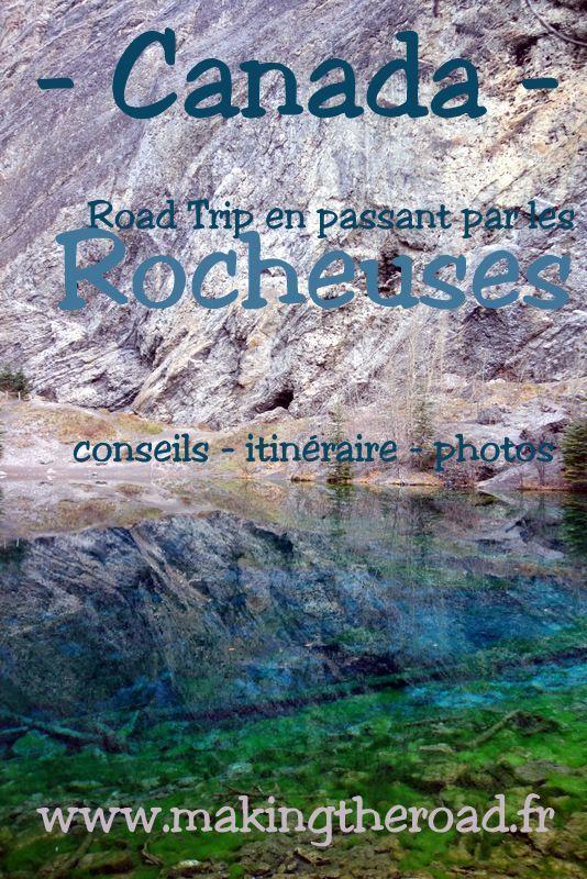 4 semaines de voyage en road trip au Canada - en passant par les Rocheuses (Rocky Mountain), Jasper, Banff, la route des Glaciers au départ de Vancouver - itinéraire conseils photos