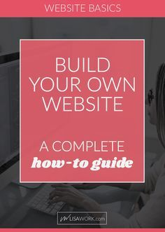 A complete DIY website guide. Let me walk you through the best way to create a SUPER POWER tool for your business - your website!