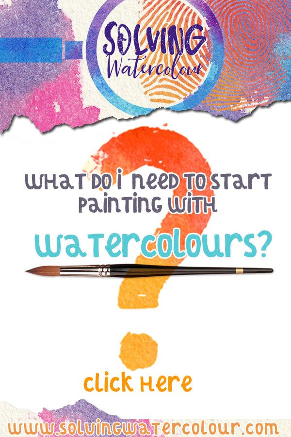 What Do I Need To Get Started With Watercolour Painting
