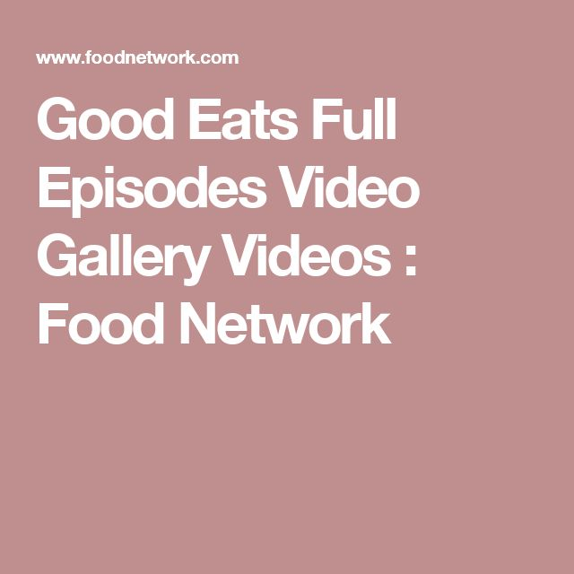 Good Eats Full Episodes Video Gallery Videos : Food Network