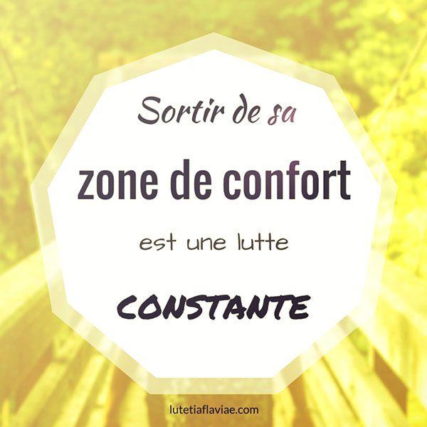 """""""Sortir de sa zone de confort est une lutte constante"""". Découvrez comment je vais au-delà de mes peurs sur lutetiaflaviae.com !"""
