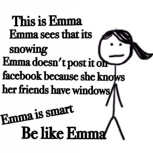 Be like Emma