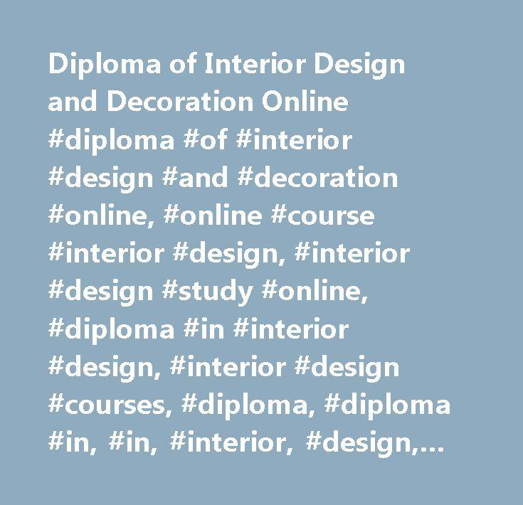 Diploma of Interior Design and Decoration Online #diploma #of #interior #design #and #decoration #online, #online #course #interior #design, #interior #design #study #online, #diploma #in #interior #design, #interior #design #courses, #diploma, #diploma #in, #in, #interior, #design, #online #interior #design #diploma, #interior #design #course, #online #interior #design #course, #online #diploma #in #interior #design, #online #interior #design #courses, #certificate #in #interior #design…