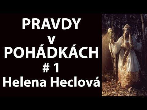 Pravdy v pohádkách #1 astroložka Helena Heclová - YouTube