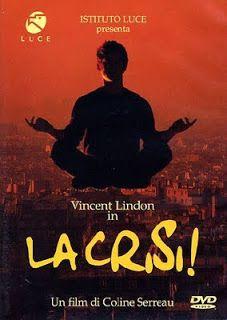 Cinema e film: La crisi! - Coline Serreau (film commedia)