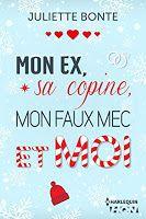 Carnet de Lecture: Mon ex, sa copine, mon faux mec et moi - Juliette ...