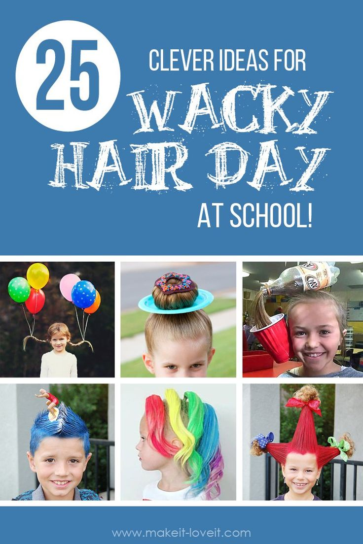 """25 CLEVER IDEAS for """"Wacky Hair Day"""" at SCHOOL!!   via www.makeit-loveit.com"""