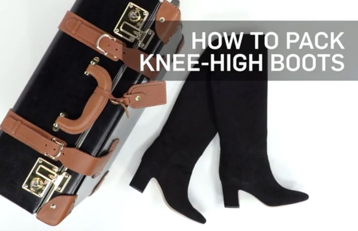 The secret to packing knee-high boots in a suitcase without ruining them.