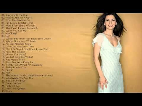 Shania Twain's Greatest Hits || Best Songs Of Shania Twain Track list: 01. You're Still The One - [00:00] 02. Forever And For Always - [03:14] 03. From This ...
