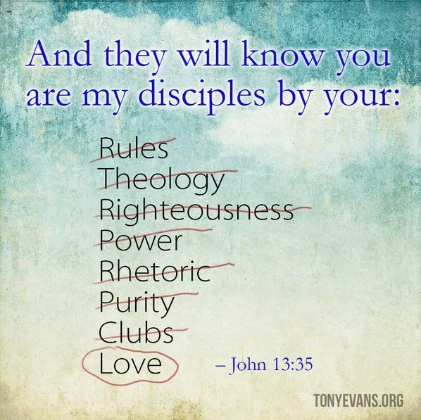 Love this insightful quote from Tony Evans - John 13:35. Source https://twitter.com/drtonyevans