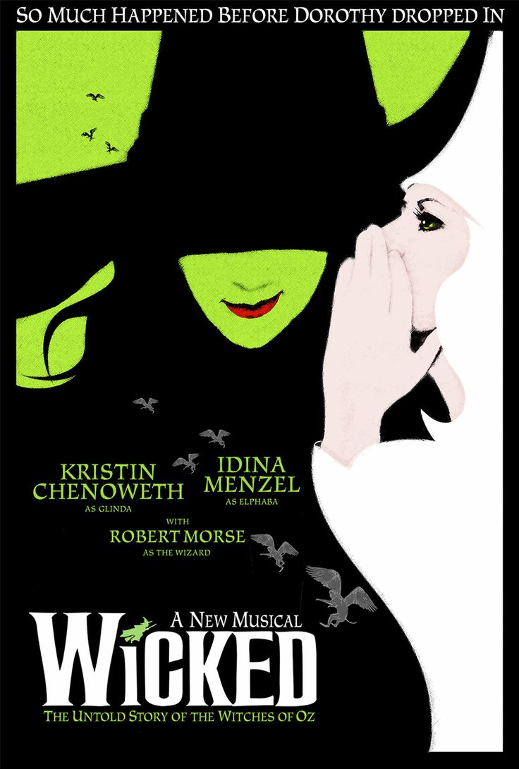 Wicked A New Musical poster by Ethan Gladstone : Itu0026#39;s All ...