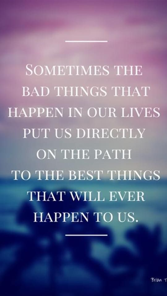 Bad things happen but sometimes unexpectedly & from the people you'd least expect to treat you bad!!