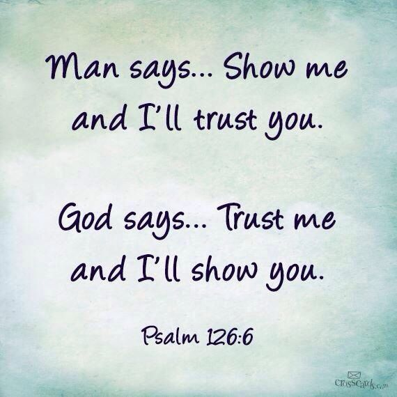 Trust in him <3 he will pour down his blessing upon you if you do.it completely
