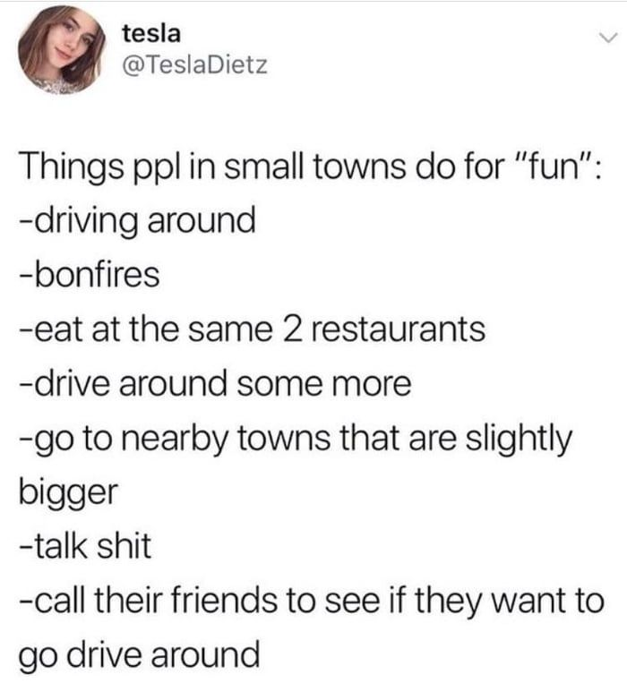 Having Fun In A Small Town Small Towns Big Talk Small Town Life