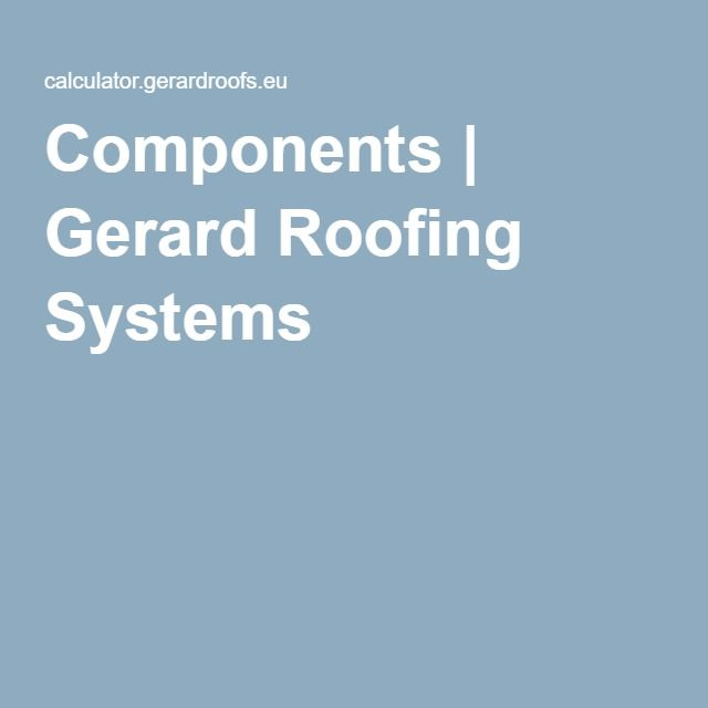 Components | Gerard Roofing Systems