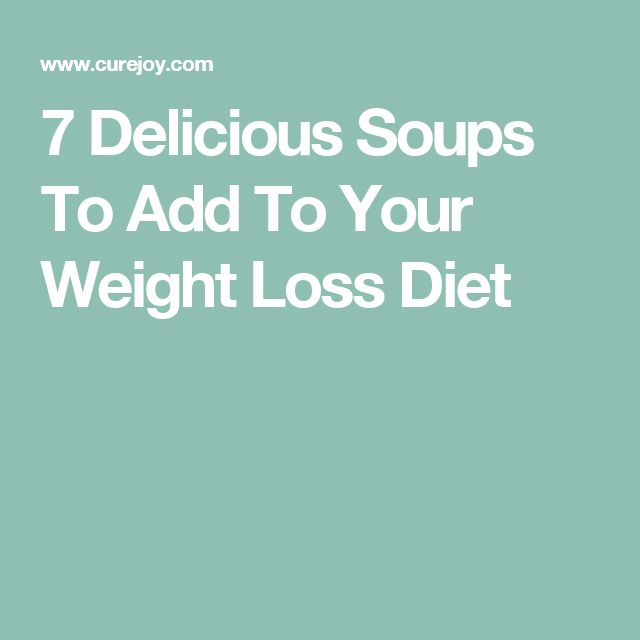 7 Delicious Soups To Add To Your Weight Loss Diet