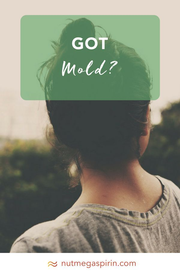 Got Mold Can Cause Headaches Insomnia And Anxiety Illness Is A