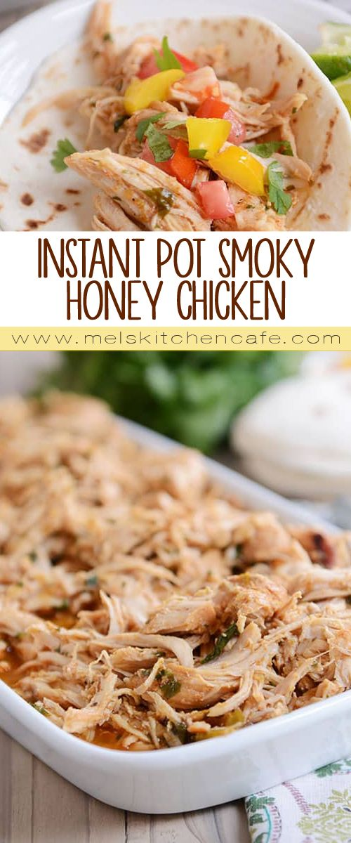 The best thing to ever come out of my pressure cooker, this Instant Pot smoky honey chicken is tender, flavorful, and perfect for salads, enchiladas, tacos – you name it! {Slow cooker instructions included as well!}