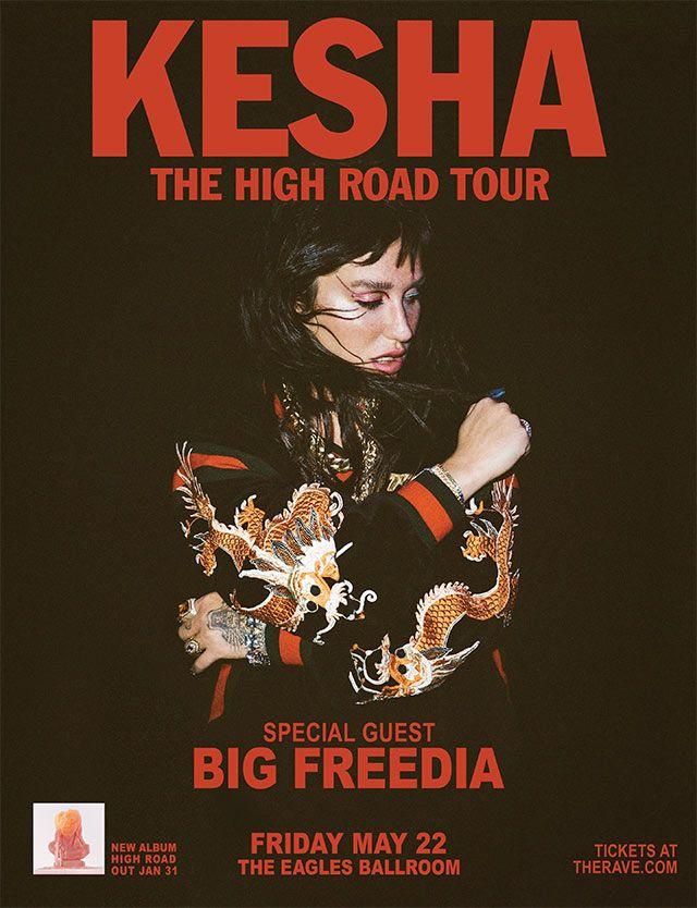 The High Road Tour Kesha With Big Freedia Friday May 22 2020 At
