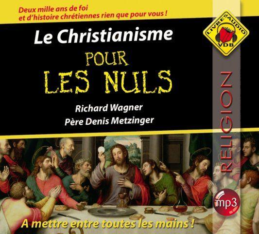 Le Christianisme pour les nuls (2CD Audio Mp3) - NEWS FREE EBOOKS MADAZINES VIDEOS
