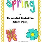 This spring-themed skill pack provides an introduction and extra practice for expanded notation through the thousands place. Perfect for state-test...