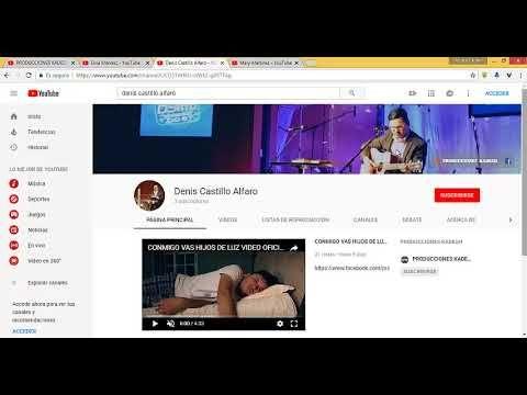 Como Acceder A Mi Canal De Youtube Y Subir Un Vídeo