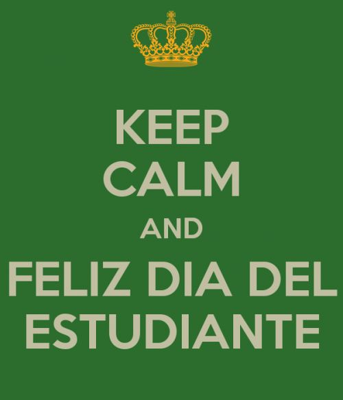 keep-calm-and-feliz-dia-del-estudiante