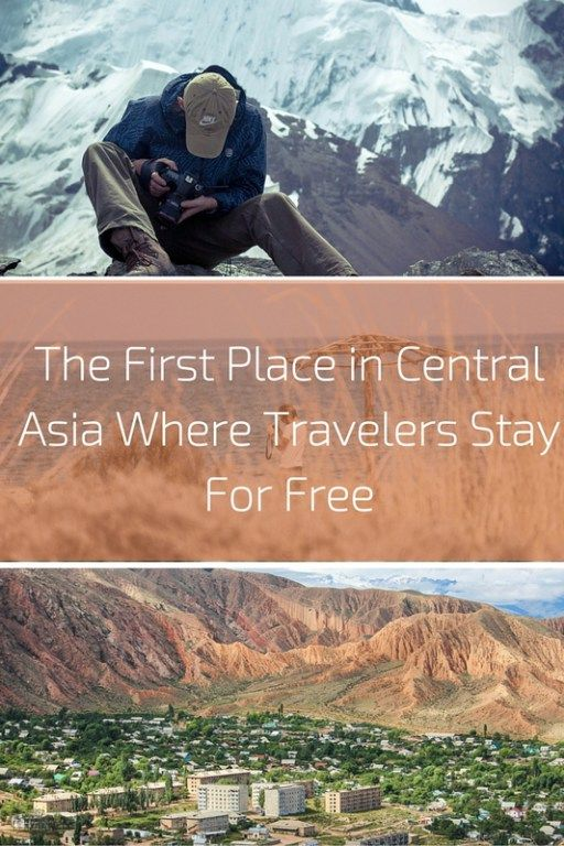 The First Place in Central Asia Where Travelers Stay For Free