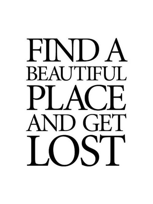 beautiful places: Bucket List, Inspiration, Lost, Life, Quotes, Beautiful Places, Travel