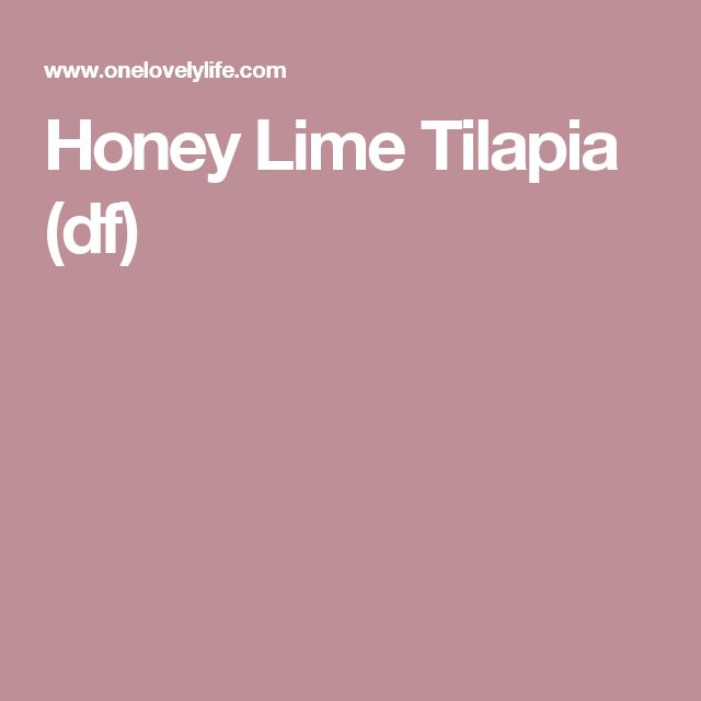 Honey Lime Tilapia (df)