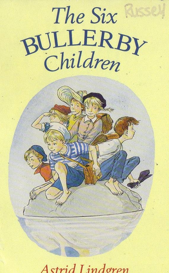 The Six Bullerby Children by Astrid Lindgren