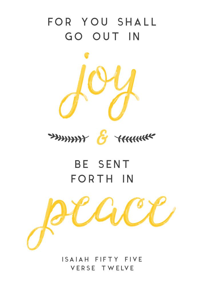 $5.00 Bible Verse Print - For you shall go out in joy & be sent forth in peace. Isaiah 55:12  Life has so many pressures and stresses, it can be hard to remember that the Lord ask us to be joyful and peaceful. Your happiness is God's reputation. Your peace is God's memorial. And this is an everlasting sign of his love that shall not be cut off. - Different size options available. #foryousahallgooutinjoy #peace #isaiah55 #scriptureart #bibleverse #bibleverseprint #christianart #seedsoffaith