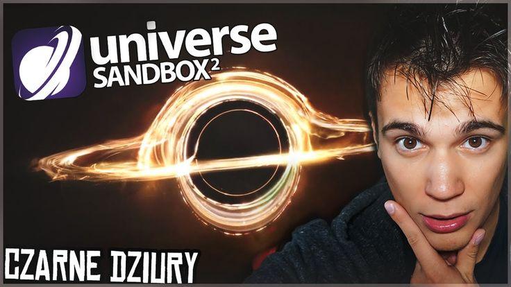 Czarne dziury ( ͡° ͜ʖ ͡°) - Universe Sandbox 2 #2 [PL]