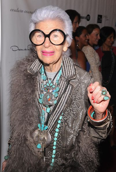 """""""If you put something together and it doesn't look so good, the fashion police are not going to come a take you away. And if they do, you might have some fun in jail."""" Iris Apfel"""