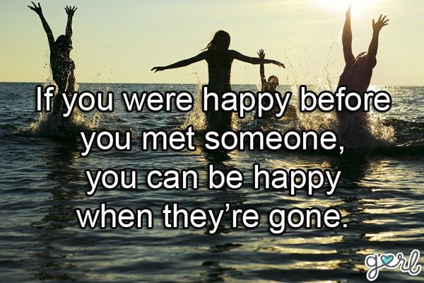 10 Ex Quotes About Ex Boyfriends, Breaking Up, How To Move On | Gurl.com